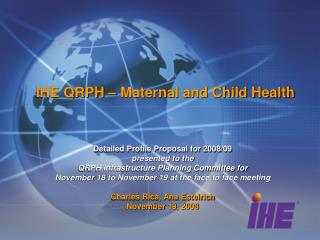 IHE QRPH – Maternal and Child Health