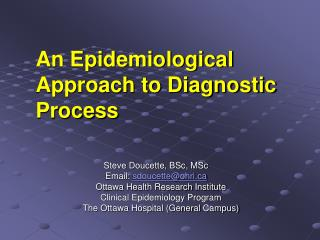 An Epidemiological Approach to Diagnostic Process