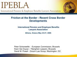 Peter Schonewille  - European Commission, Brussels Koen Van Duyse – Tiberghien Lawyers, Brussels