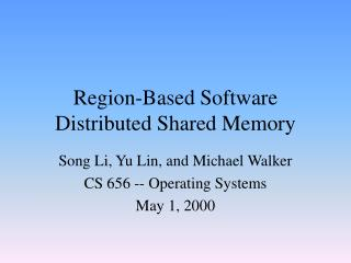 Region-Based Software Distributed Shared Memory