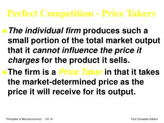 Perfect Competition - Price Takers
