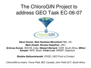 The ChloroGIN Project to address GEO Task EC-06-07