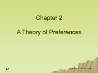 Chapter 2 A Theory of Preferences