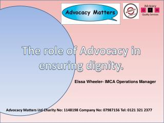 The role of Advocacy in ensuring dignity.