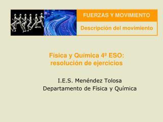 F�sica y Qu�mica 4� ESO:  resoluci�n de ejercicios
