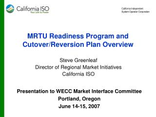 MRTU Readiness Program and Cutover/Reversion Plan Overview