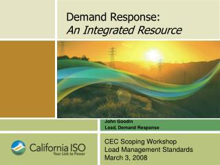Demand Response: An Integrated Resource