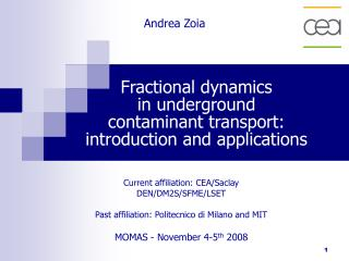 Fractional dynamics  in underground  contaminant transport: introduction and applications