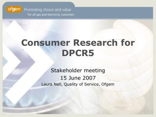 Consumer Research for DPCR5