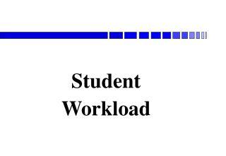 Student Workload