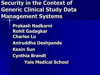 Security in the Context of Generic Clinical Study Data Management Systems