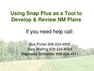 Using Snap Plus as a Tool to Develop & Review NM Plans