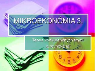 MIKROEKONÓMIA 3.