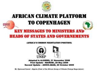 AFRICAN CLIMATE PLATFORM  TO COPENHAGEN