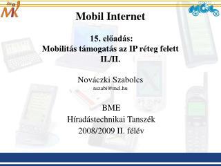 BME Híradástechnikai Tanszék 2008/2009 II. félév