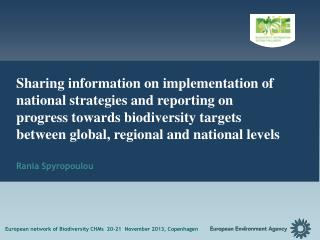 European network of Biodiversity CHMs  20-21  November 2013,  Copenhagen