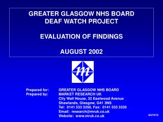 GREATER GLASGOW NHS BOARD DEAF WATCH PROJECT EVALUATION OF FINDINGS AUGUST 2002