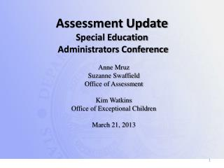 Assessment Update Special Education  Administrators Conference