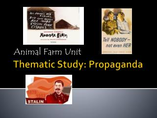 Thematic Study: Propaganda