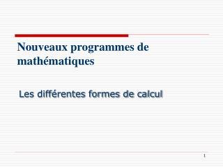 Nouveaux programmes de math matiques