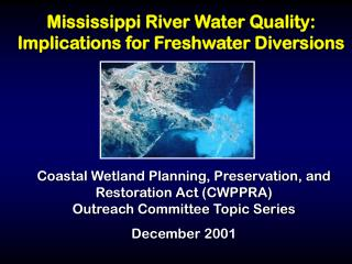 Mississippi River Water Quality: Implications for Freshwater Diversions