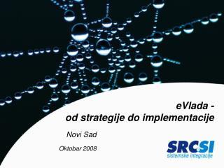 eVlada -   od strategije do implementacije