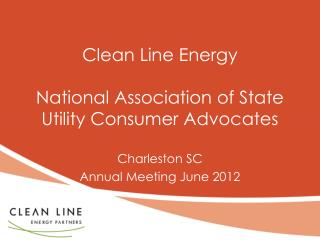 Clean Line Energy National Association of State Utility Consumer Advocates