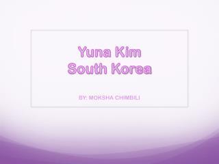Yuna Kim South Korea