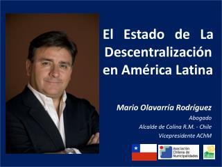 El Estado de La Descentralización  en América Latina