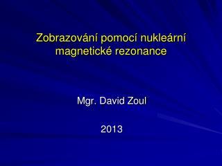 Zobrazování pomocí nukleární magnetické rezonance