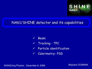 NA61/SHINE detector and its capabilities
