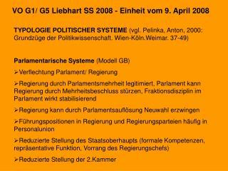 VO G1/ G5 Liebhart SS 2008 - Einheit vom 9. April 2008