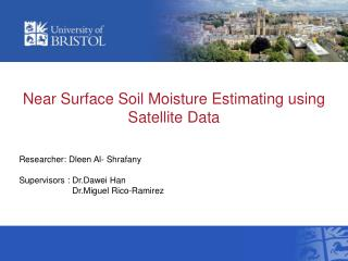 Near Surface Soil Moisture Estimating using Satellite Data