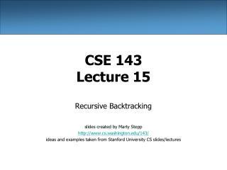 CSE 143 Lecture 15