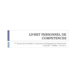LIVRET PERSONNEL DE COMPETENCES