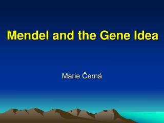 Chapter  14.   Mendel  Genetics