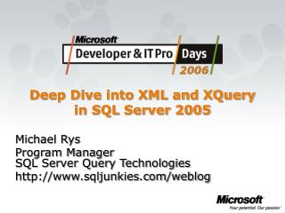 Deep Dive into XML and XQuery in SQL Server 2005