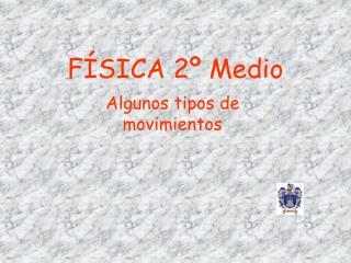FÍSICA 2º Medio