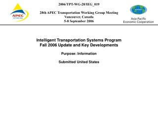 For Presentation at 28 th  APEC Transportation Working Group Meeting Vancouver, Canada