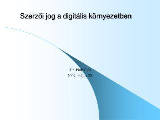 Szerzői  jog a  digitális környezetben