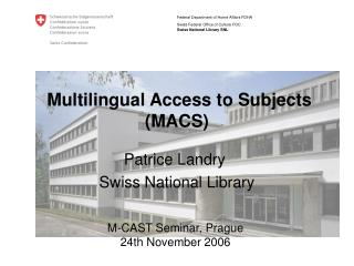 Multilingual Access to Subjects (MACS)