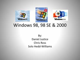 Windows 98, 98 SE & 2000