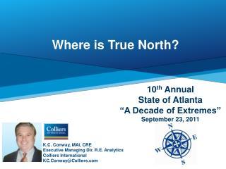K.C. Conway, MAI, CRE Executive Managing Dir. R.E. Analytics Colliers International