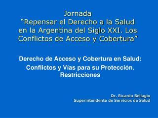 Derecho de Acceso y Cobertura en Salud:  Conflictos y Vías para su Protección. Restricciones