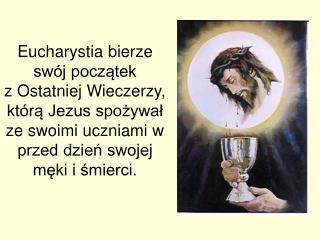 """"""" Na początku było Słowo,  a Słowo było u Boga,  i Bogiem było Słowo. """" (J 1, 1)"""