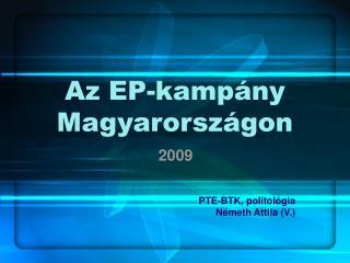 Az EP-kampány Magyarországon