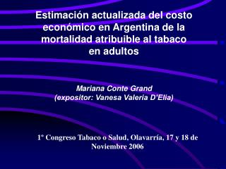1º Congreso Tabaco o Salud, Olavarría, 17 y 18 de Noviembre 2006