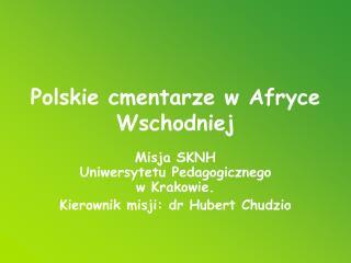 Polskie cmentarze w Afryce Wschodniej
