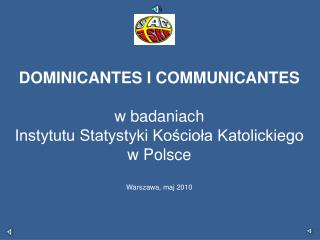 Czym jest  dominicantes  i  communicantes