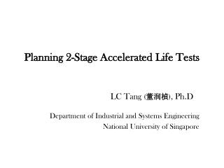 Planning 2-Stage Accelerated Life Tests